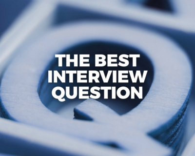 The Best Interview Question | The Story Guide